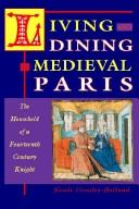 Download Living and Dining in Medieval Paris