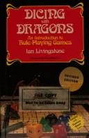 Dicing with Dragons