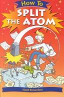 Download How to Split the Atom (How to)