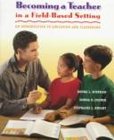 Download Becoming a teacher in a field-based setting