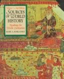 Sources of World History, Volume I by Mark A. Kishlansky