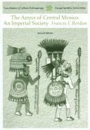 Download The Aztecs of central Mexico