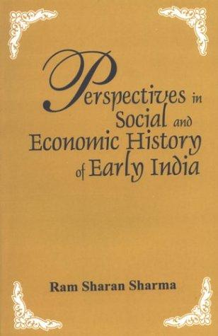 Download Perspectives in Social and Economic History of Early India