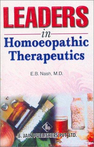 Download Leaders in Homoeopathic Therapeutics