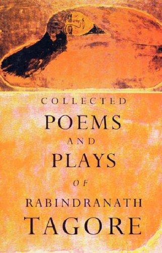 Download Collected Poems and Plays of Rabindranath Tagore