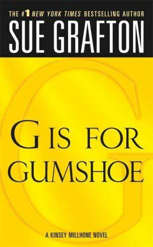 "Download ""G"" is for Gumshoe (The Kinsey Millhone Alphabet Mysteries)"