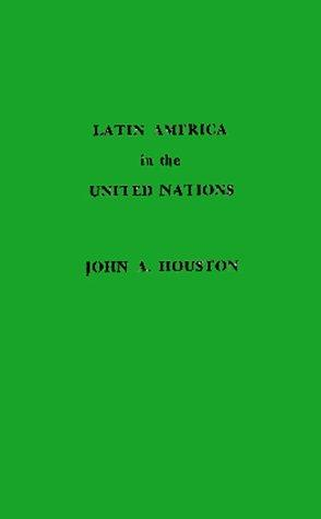 Download Latin America in the United Nations