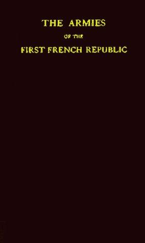The armies of the first French Republic and the rise of the ...