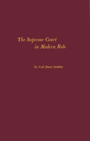 The Supreme Court in modern role