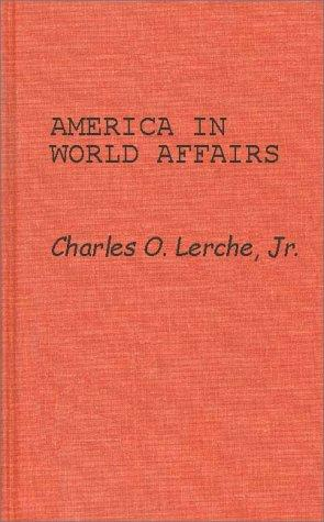Download America in world affairs