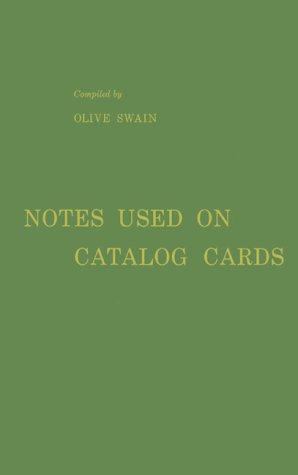 Download Notes Used on Catalog Cards