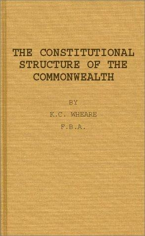 The constitutional structure of the Commonwealth