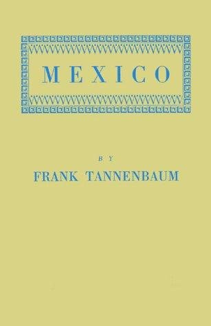 Download Mexico, the struggle for peace and bread