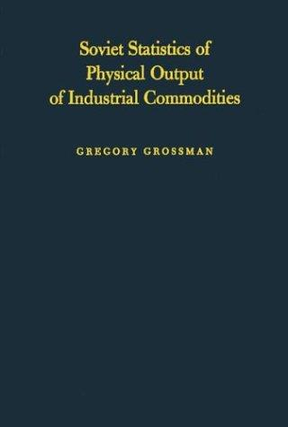 Soviet statistics of physical output of industrial commodities