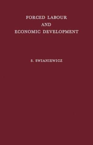 Download Forced Labour and Economic Development
