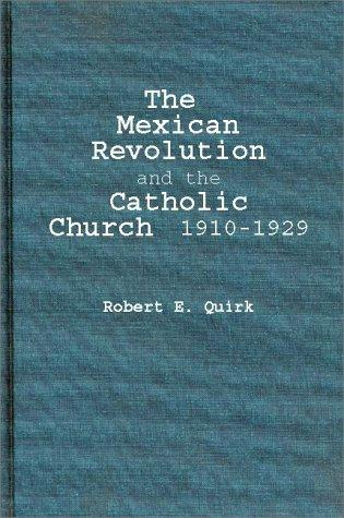 Download The Mexican Revolution and the Catholic Church, 1910-1929