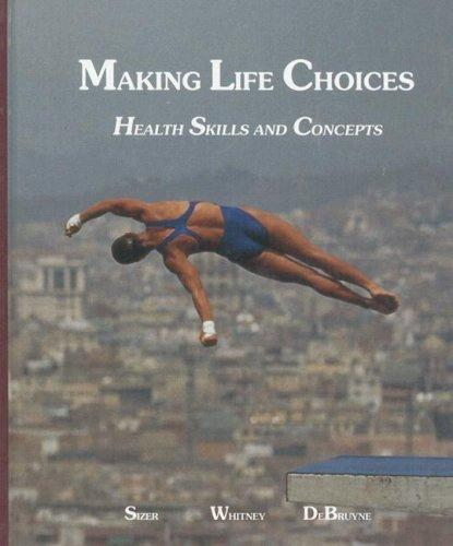 Download Making Life Choices