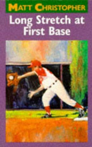 Download Long Stretch at First Base (Matt Christopher Sports Classics)