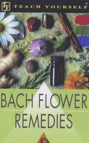 Download Bach Flower Remedies (Teach Yourself)