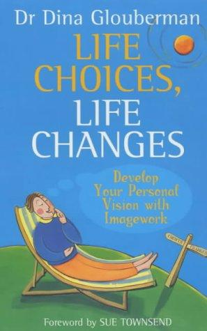 Download Life Choices, Life Changes