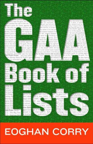 The GAA book of lists by Eoghan Corry