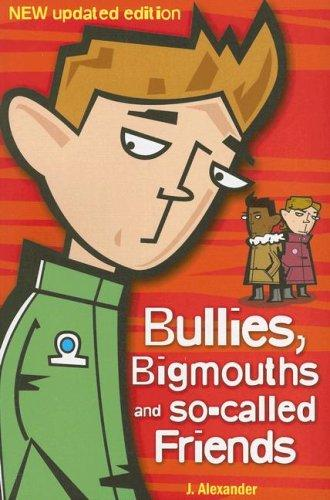Download Bullies, Bigmouths and So-Called Friends