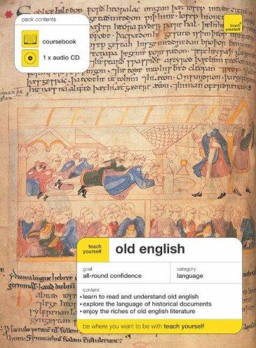 Download Teach Yourself Old English (Teach Yourself Complete Courses)