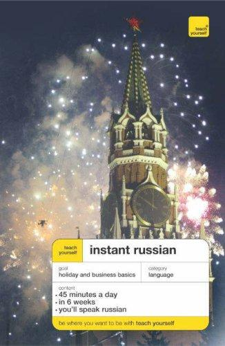 Download Teach Yourself Instant Russian (Teach Yourself Instant Courses)