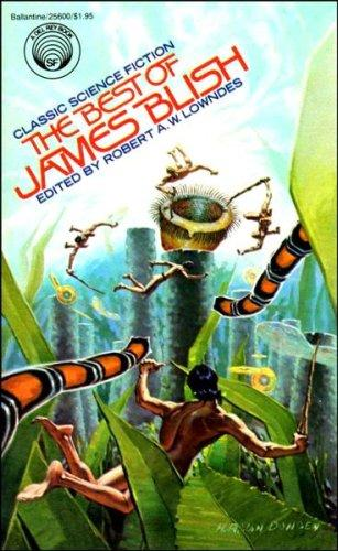 BEST OF JAMES BLISH by James Blish