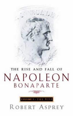 Download The Rise and Fall of Napoleon