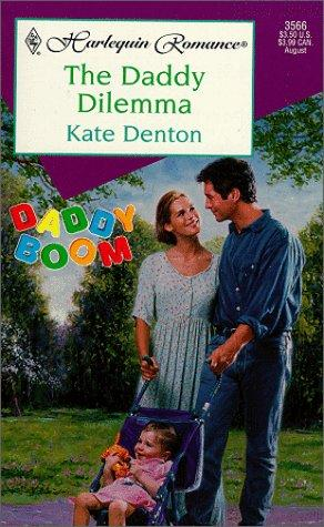 The Daddy Dilemma (Daddy Boom) by Kate Denton