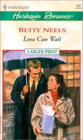 Download Love Can Wait (Harlequin Romance 482) (Larger Print)