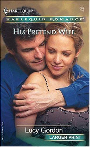 Download His Pretend Wife (Larger Print)