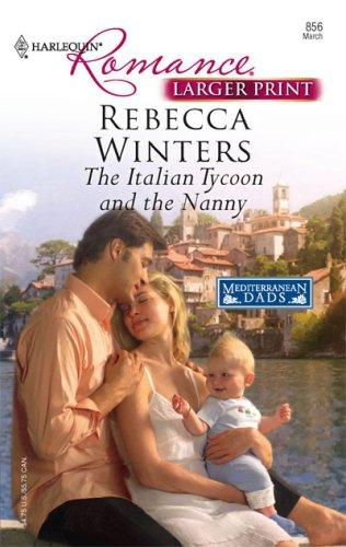 The Italian Tycoon And The Nanny (Harlequin Romance Large Print)
