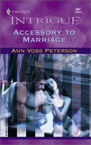 Accessory To Marriage by Ann Voss Peterson