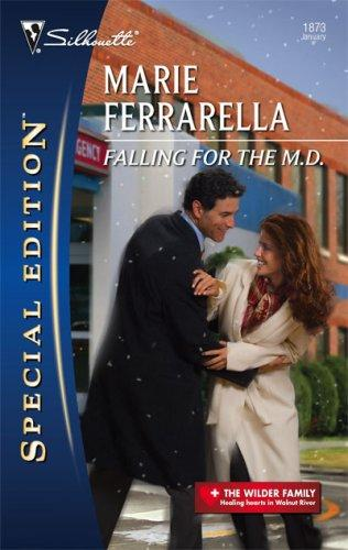 Falling For The M.D. (Silhouette Special Edition)