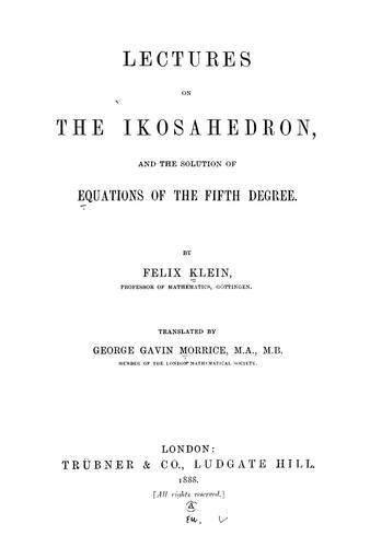 Download Lectures on the ikosahedron and the solution of equations of the fifth degree