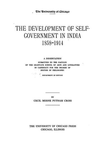 The development of self-government in India, 1858-1914