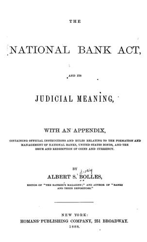Download The National bank act, and its judicial meaning