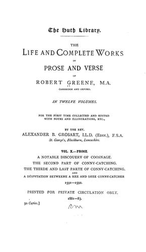 The life and complete works in prose and verse of Robert Greene …