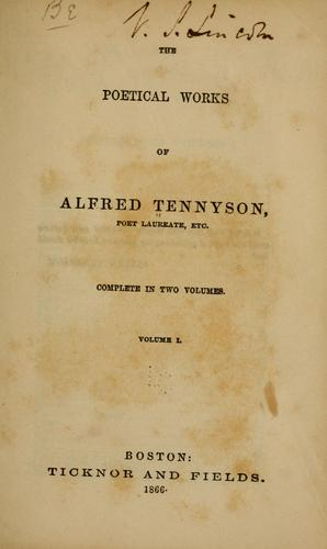 The poetical works of Alfred Tennyson, poet laureate, etc.
