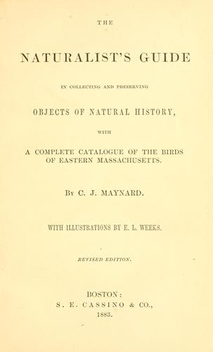 Download The naturalist's guide in collecting and preserving objects of natural history