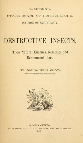 Destructive insects by California. State board of horticulture. Division of entomology