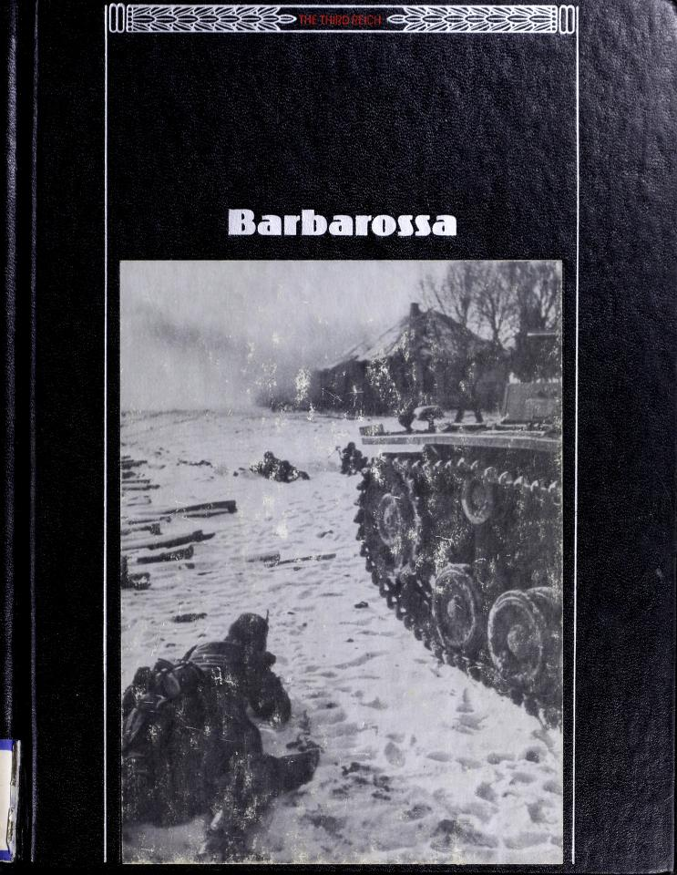 Barbarossa by by the editors of Time-Life Books.