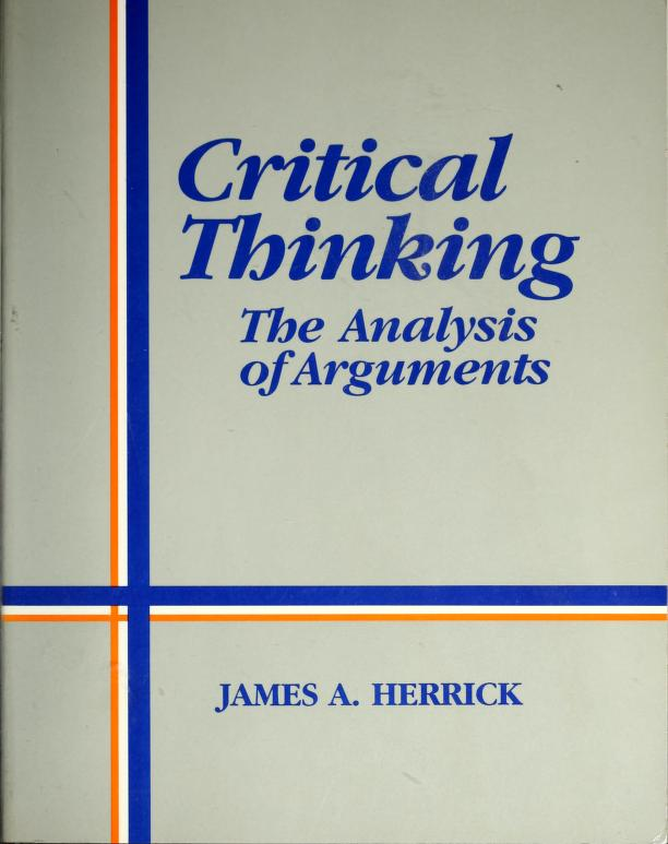 Critical thinking by James A. Herrick