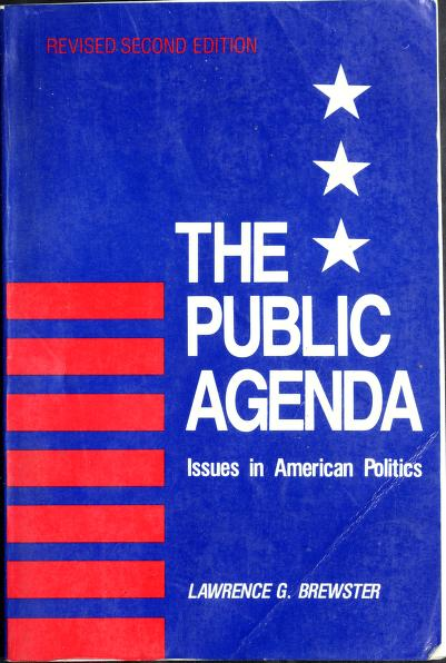 The public agenda by Lawrence G. Brewster