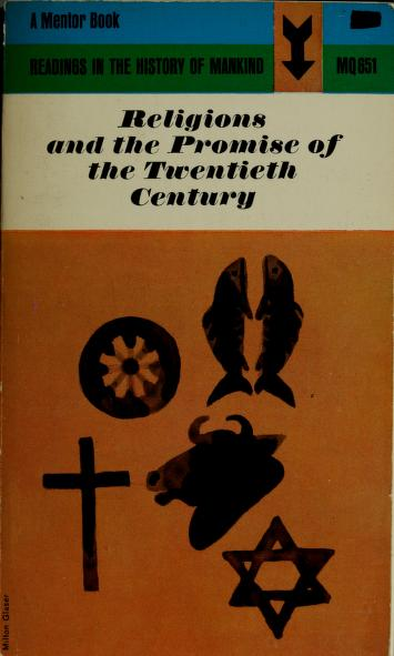 Religions and the promise of the twentieth century by Guy S. Métraux