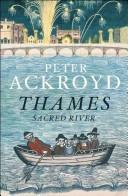 The Thames by Peter Ackroyd