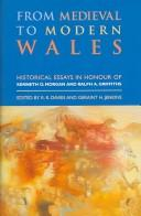 From Medieval to Modern Wales by R. R. Davies