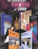 The Greatest Pop Hits of 2000 by Various Artists
